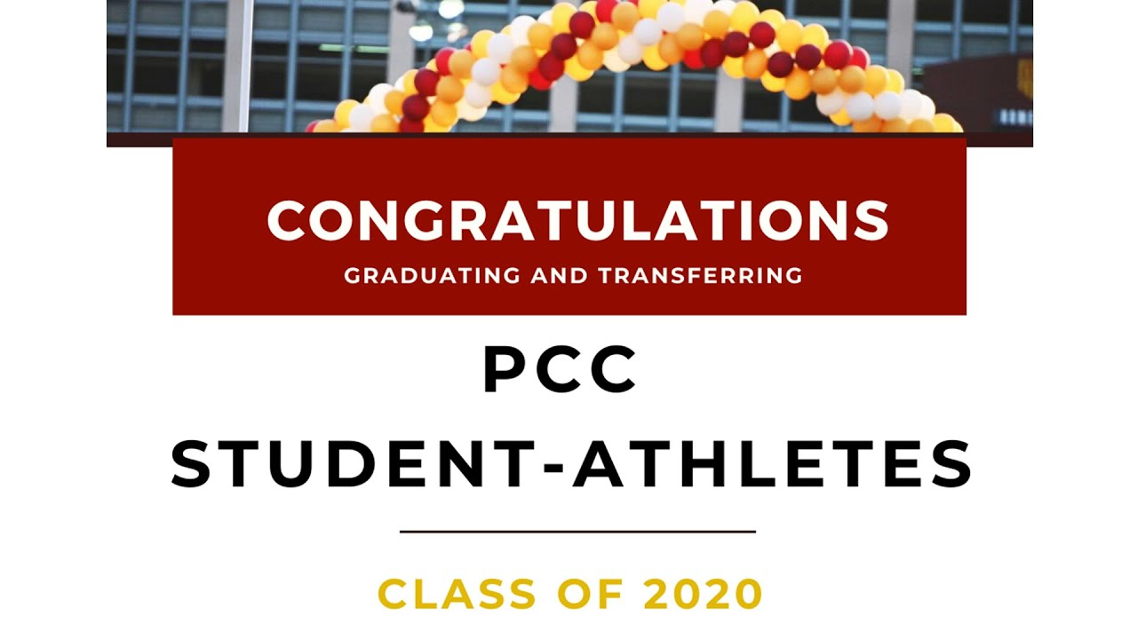 Congratulations graduating and transferring PCC Student-Athletes, class of 2020