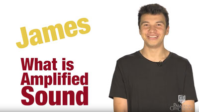 What is amplified sound video