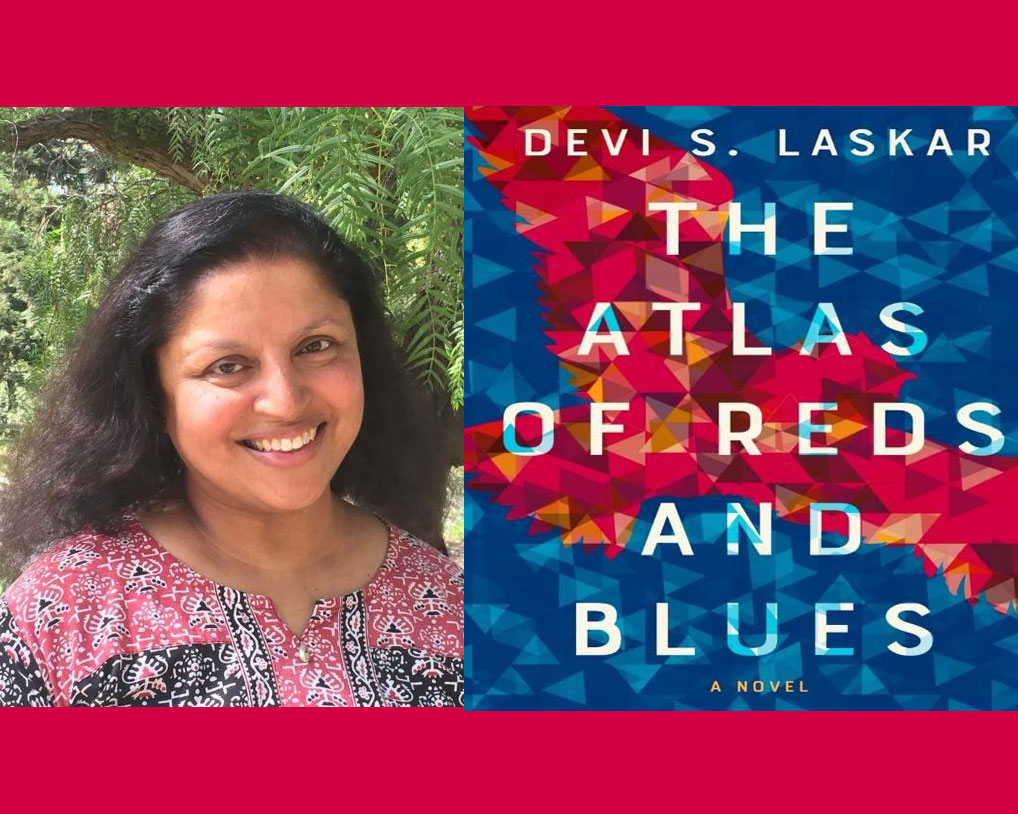 Author Devi S. Laskar and the book cover her novel, The Atlas of Reds and Blues