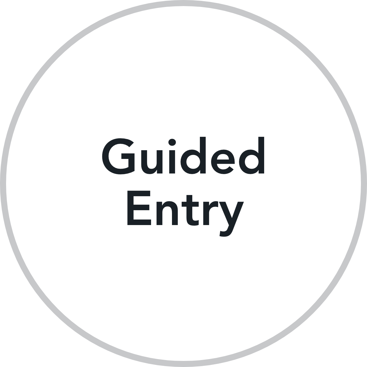 Guided Entry